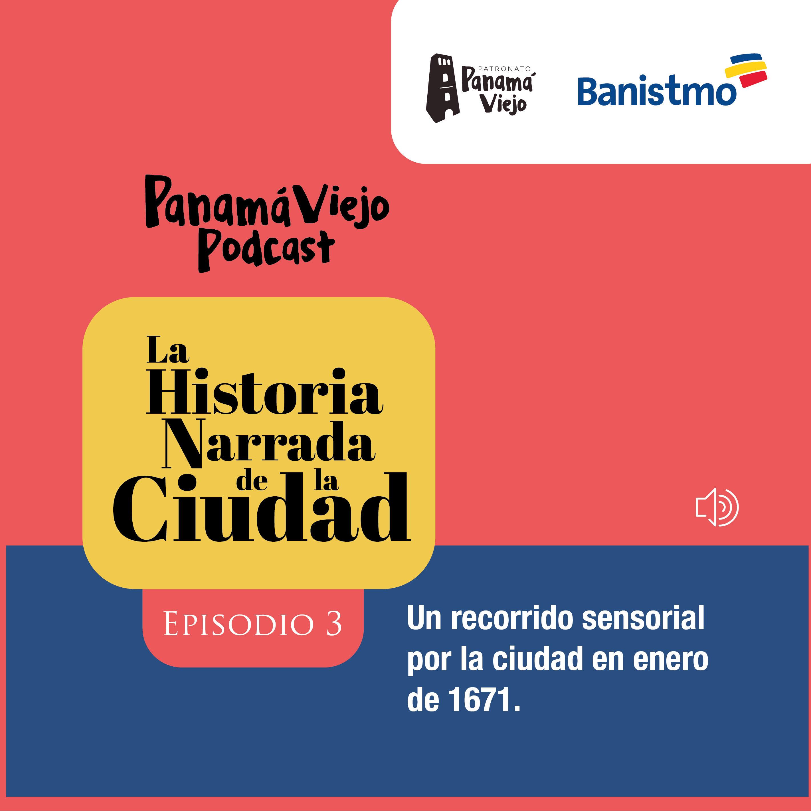 [Episode 3] Un recorrido sensorial por la ciudad en enero de 1671.
